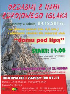 do 7 grudnia potrwają zapisy na wycieczkę organizowaną przez Biuro Informacji Turystycznej w Rymanowie-Zdroju na zimowy spacer i ubieranie choinki, start 9 grudnia 2017 r. o godz. 14.00, szczegóły na plakacie:
