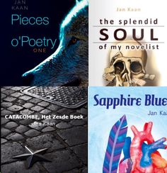 Sapphire blues, Catacomb, The splendid soul, Pieces of poetry by J.W. Kaan