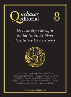 Quehacer Editorial 8 by Solar, Servicios Editoriales, S.A. de C.V. / Ediciones del Ermitaño - issuu
