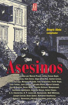"""""""Asesinos"""" del Álvaro Abós. Una magistral selección de cuentos sobre crímenes."""