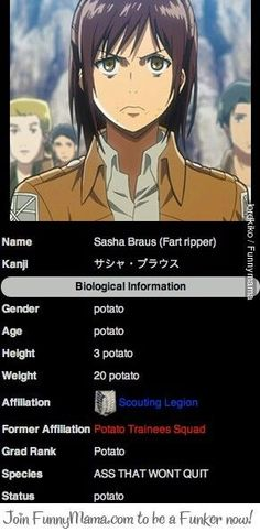 Potato girl. From the beginning, she ceases to be Sasha Braus, and ends up being fart-ripper/potato girl.
