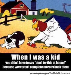 Things Were Different When I Was A Kid