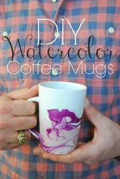 The Kurtz Corner: Easy DIY Gifts - Watercolor Coffee Mugs. I'm totally going to try this!