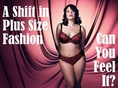 A shift in Plus Size Fashion... Can you Feel it?