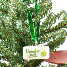 December 25th Christmas Holiday Ornament