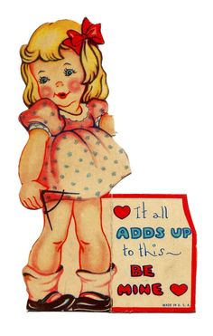 https://flic.kr/p/ZwdK1y | Vintage Valentine Card - It All Adds Up To This -- Be Mine, Made In USA, Circa 1940s
