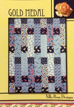 Gold Medal quilt pattern by Pat Fryer, Villa Rosa Designs Big Block Quilts, Strip Quilts, Blue Quilts, Scrappy Quilts, Easy Quilts, Quilt Blocks, Kid Quilts, Easy Quilt Patterns, Card Patterns