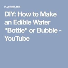 2c56b7198b 29 Best Edible Water Bottle images | Edible water bottle, Plastic ...