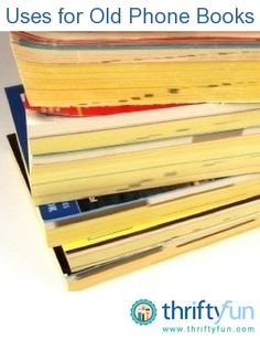 This is a guide about uses for old phone books. Don't just throw away your old phone books, reuse all of that paper.
