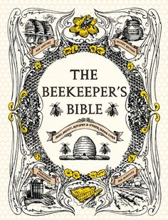 """""""the beekeeper's bible"""" The Murmuring Cottage"""
