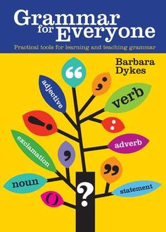 Grammar for Everyone - Practical Tools for Learning and Teaching Grammar