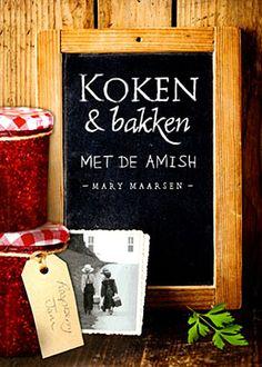 Koken en bakken met de Amish - 9789033617621