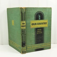 Our Country, 1942 Social Studies Textbook, Our Developing Civilization Series, Berry Hanna McClure by naturegirl22 on Etsy