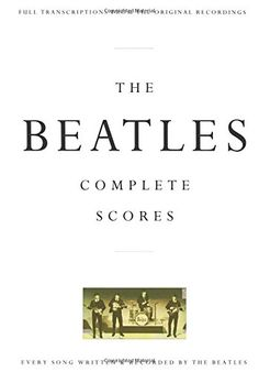 The Beatles - Complete Scores (Transcribed Score) by The ... https://www.amazon.co.uk/dp/0793518326/ref=cm_sw_r_pi_dp_U_x_FfJBAbJF96TKN