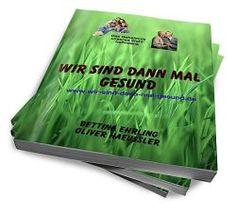 www.wir-sind-dann-mal-gesund.de  Diese e-Book könnt Ihr Euch kostenlos herunterladen. Klickt euch gesund. Gruß Oli und Tina