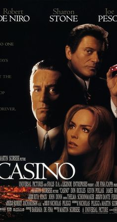 (Personal rating: 9/10 stars):  Directed by Martin Scorsese.  With Robert De Niro, Sharon Stone, Joe Pesci, James Woods. Greed, deception, money, power, and murder occur between two best friends. a mafia underboss and a casino owner for a trophy wife over a gambling empire.
