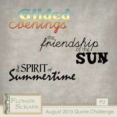August 2013 Quote Challenge - $0.00 : Digital Scrapbooking Studio
