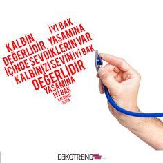 Kalbini Sev, Değerini Bil #dekotrendburada #kalpgunu