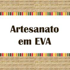 http://www.redeencontreartesas.com.br/search/label/Artesanato%20em%20EVA
