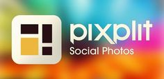 Pixplit - Fotos Sociales - Crea curiosos collages de forma colaborativa.