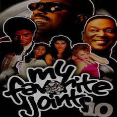 """""""My Favorite Joints Part 10"""" - R & Classic Soul Mix Various 