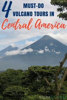 Deciding which volcano tour to book in Central America? Find out which hiking trips and adventure are worth the time and money in Central America.  Covers options in Guatemala, Nicaragua, Costa Rica, and El Salvador.  Hint - there's volcanoes perfect for everyone! via @thegirlandglobe
