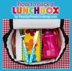 Great for Back to School & Camp! Step by Step | How to Pack a Lunchbox Quick, Easy and Healthy on FamilyFreshCooking.com