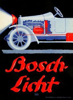 Lucian Bernhard. Bosch Licht Poster. 1913 betrieb erstmals ein Generator einen elektrischen Scheinwerfer im Auto.