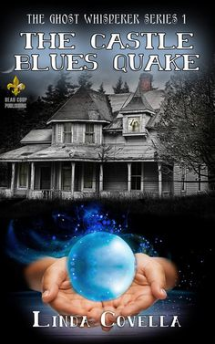 View the trailer and read reviews and an excerpt @ http://lindacovella.com/the-castle-blues-quake/ http://www.amazon.com/Castle-Blues-Quake-Ghost-Whisperer-ebook/dp/B00LZBI7QC/