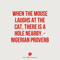Nigerian Proverb