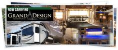 We're proud to announce we're now carrying Grand Design Recreational Vehicles. Check out our Grand Design Models!