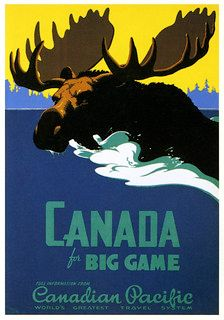 Moose! | Anon., 1939. | Paul Malon | Flickr Posters Canada, Outdoor Logos, Train Art, Retro Color, Illustrations, Vintage Travel Posters, Vintage Maps, Vintage Prints, Big Game