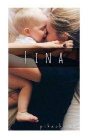 Lina -- by Pikachu_xx [Wattpad Story - ongoing] -- http://www.wattpad.com/story/27923719-lina