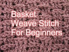 Basket weave Stitch Crochet - Slow Motion Left Handed Crochet, Show Your Crafts and DIY Projects. Basket Weave Stitch Crochet, Crochet Seed Stitch, Crochet Stitches Free, All Free Crochet, Learn To Crochet, Crochet Patterns, Crochet Edgings, Left Handed Crochet, Crochet Instructions
