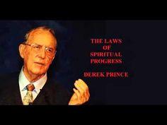 LAWS OF SPIRITUAL PROGRESS DEREK PRINCE