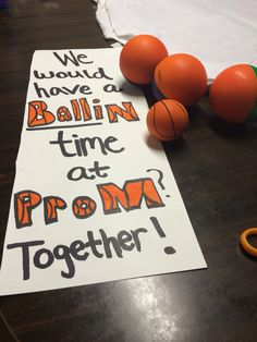 Asking my best guy friend to prom with his favorite thing in the world... basketball.