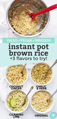 Instant Pot Brown Rice - How to cook brown rice in an Instant Pot perfectly every time ways to flavor it--Cilantro Lime, Garlic Herb & Coconut Ginger! Healthy Rice, Healthy Side Dishes, Healthy Meal Prep, Pressure Cooker Brown Rice, Instant Pot Pressure Cooker, Rice Instant Pot Recipe, Instant Pot Dinner Recipes, Real Food Recipes, Healthy Recipes
