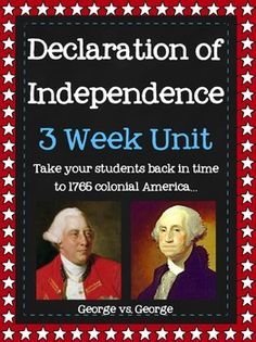 This is a comprehensive Declaration of Independence Unit written for 5th grade. It is 3 weeks long. Students participate in simulated taxes, student led congresses, and lots of writing. ($16).