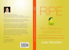 #Book cover and layout #design for Author, Speaker, Columnist Julia Moulden  www.Wedge15.com