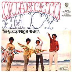 The Girls From Bahia -Quarteto Em Cy