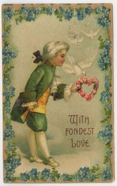 Valentine Greetings With Fondest Love Colonial Boy Presents Floral Heart Doves