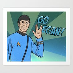Buy Vegan Spock Art Print by memememelinda. Worldwide shipping available at Society6.com. Just one of millions of high quality products available.
