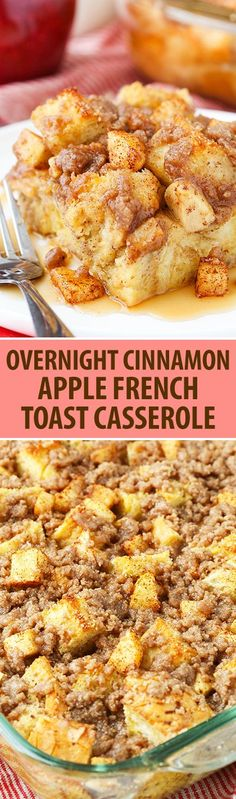 Overnight Cinnamon Apple French Toast Casserole!: