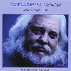 Glenn Douglas Tubb - New Country Psalms
