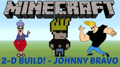 14. Learn how to make Johnny Bravo in MINECRAFT! Click on the image to see the video :D