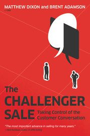 The Challenger Sale | http://paperloveanddreams.com/book/440415589/the-challenger-sale | What's the secret to sales success? If you're like most business  leaders, you'd say it's fundamentally about relationships-and you'd be  wrong. The best salespeople don't just build relationships with  customers. They challenge them. The need to understand what top-performing reps are doing that their  average performing colleagues are not drove Matthew Dixon, Brent Adamson,  and their colleagues at…
