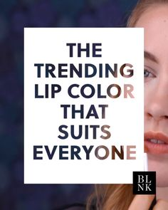 The Trending Lip Color That Suits Everyone #blinkbeauty #lipstick #nudelipstick #makeuptutorial