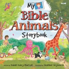 The Book I Bought for May 2015: My Bible Animals Storybook