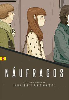 Náufragos, la novela gráfica con la que Laura Pérez (ilustración) y Pablo Monforte (guion) ganaron el IX Premio Fnac Salamandra Graphic llega a las librerías después de meses de titánico trabajo.