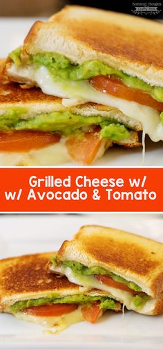 Grilled Cheese with Avocado and Tomato Touch of avocado made these extra yummy!
